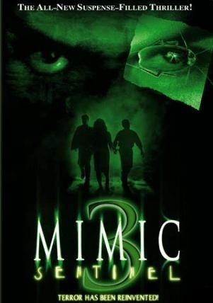 La locandina di Mimic 3 - Sentinel