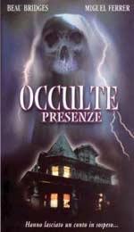 La locandina di Occulte presenze