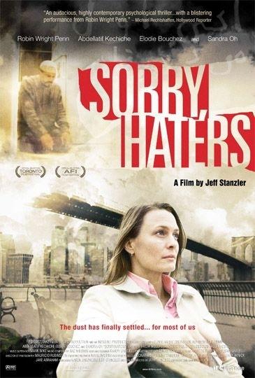 La locandina di Sorry, Haters