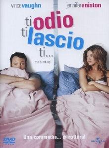 La copertina DVD di Ti odio, ti lascio, ti...