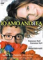 La locandina di Io amo Andrea