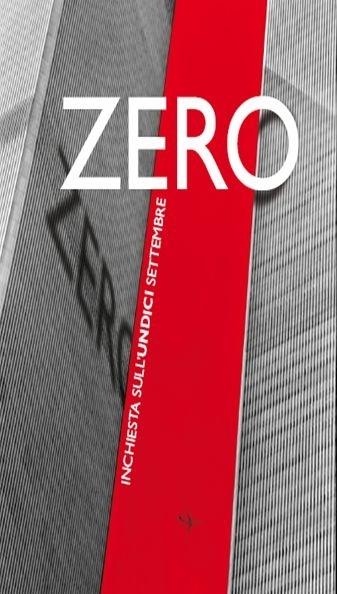 """La locandina di Zero ??"""" Indagine sull'11 settembre"""