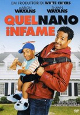 La copertina DVD di Quel nano infame