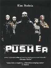 La locandina di Pusher