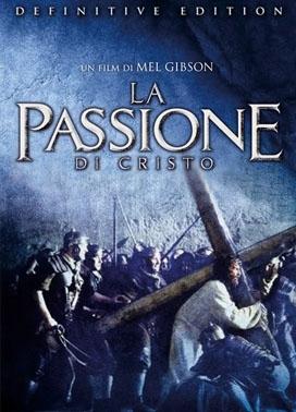 La copertina DVD di La passione di Cristo - Definitive edition
