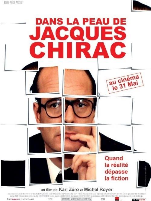 La locandina di Dans la peau de Jacques Chirac