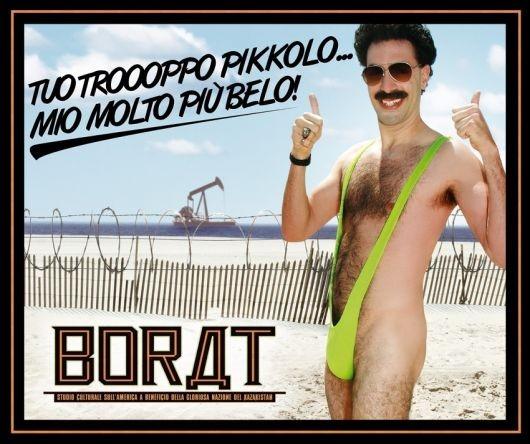 Sacha Baron Cohen nel manifesto promozionale italiano che è stato affisso nelle toilette pubbliche per uomini