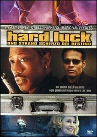 La locandina di Hard Luck - Uno strano scherzo del destino