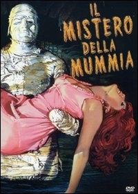 La locandina di Il mistero della mummia