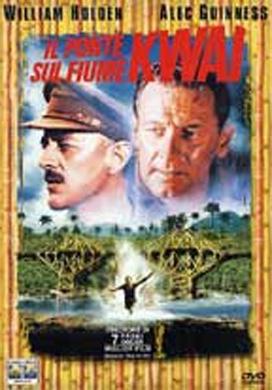 La copertina DVD di Il ponte sul fiume Kwai - Collector's Edition