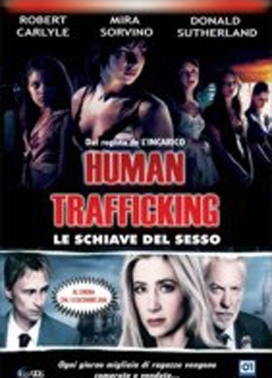 La copertina DVD di Human Trafficking