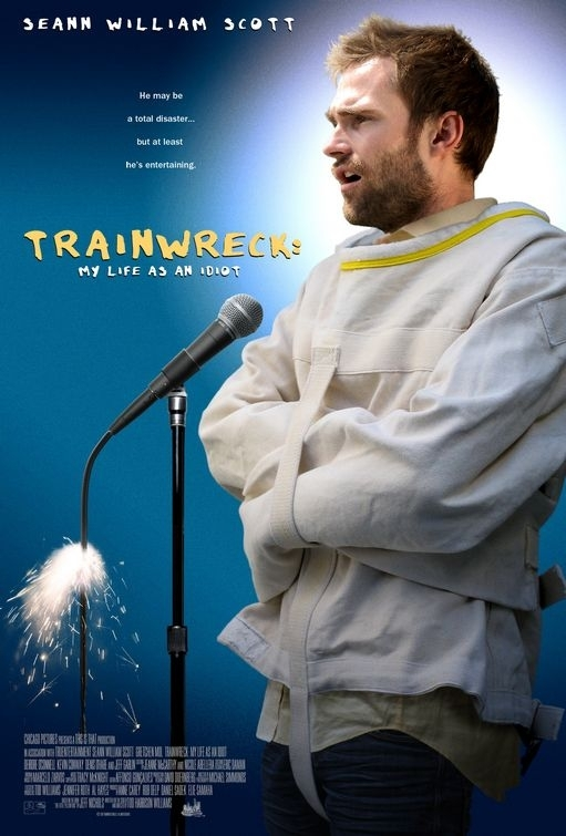 La locandina di Trainwreck: My Life as an Idiot
