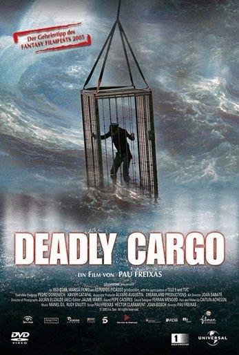 La locandina di Deadly Cargo - Terrore in mare aperto
