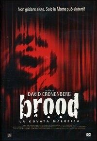 La copertina DVD di Brood - La covata malefica