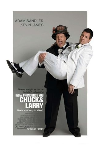 La locandina di I Now Pronounce You Chuck and Larry