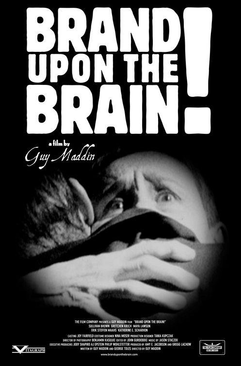 La locandina di Brand Upon the Brain!