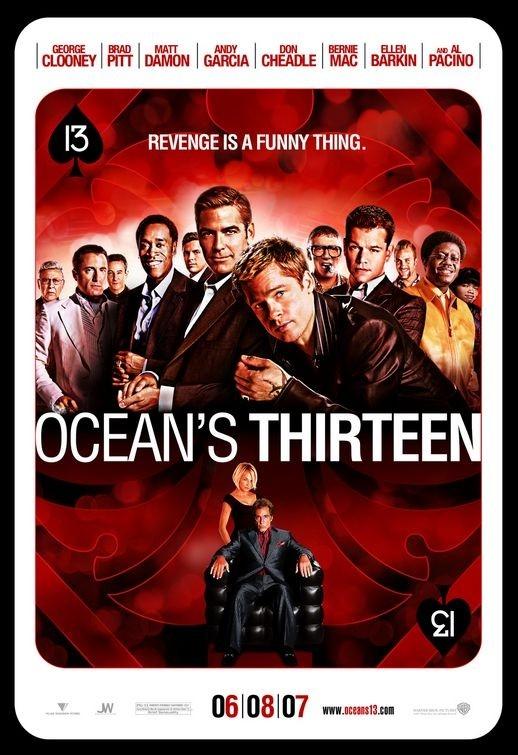 La locandina di Ocean's Thirteen