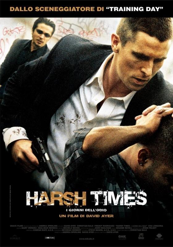 La locandina italiana di Harsh Times - I giorni dell'odio