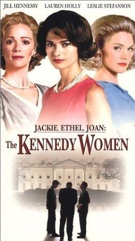 La locandina di Jackie, Ethel e Joan: le donne dei Kennedy