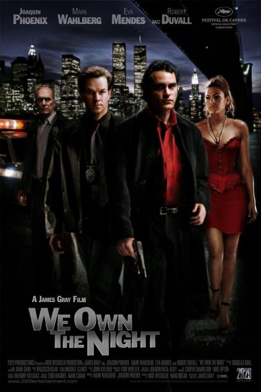 locandina di We Own the Night