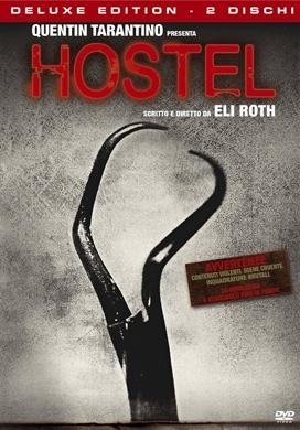 La copertina DVD di Hostel - Deluxe Edition