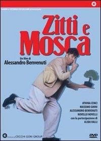 La locandina di Zitti e Mosca