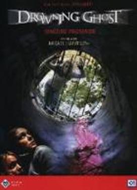 La copertina DVD di Drowning Ghost - Oscure presenze