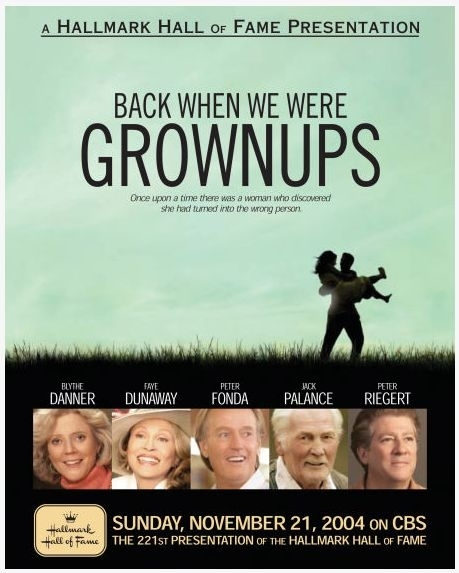 La locandina di Back When We Were Grownups
