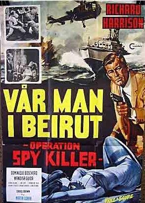 La locandina di Le spie uccidono a Beirut