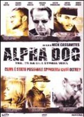 La copertina DVD di Alpha Dog