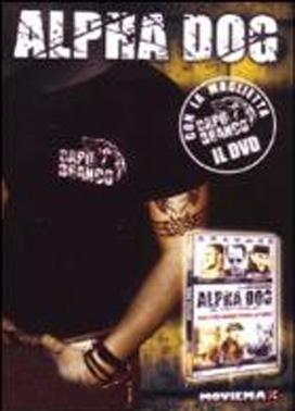 La copertina DVD di Alpha Dog - Deluxe Edition