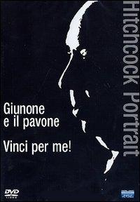 La copertina DVD di Hitchcock Portrait: Giunone e il pavone + Vinci per me!