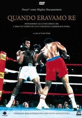 La copertina DVD di Quando eravamo re