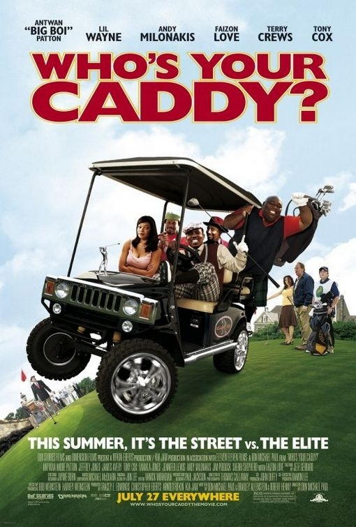 La locandina di Who's Your Caddy?