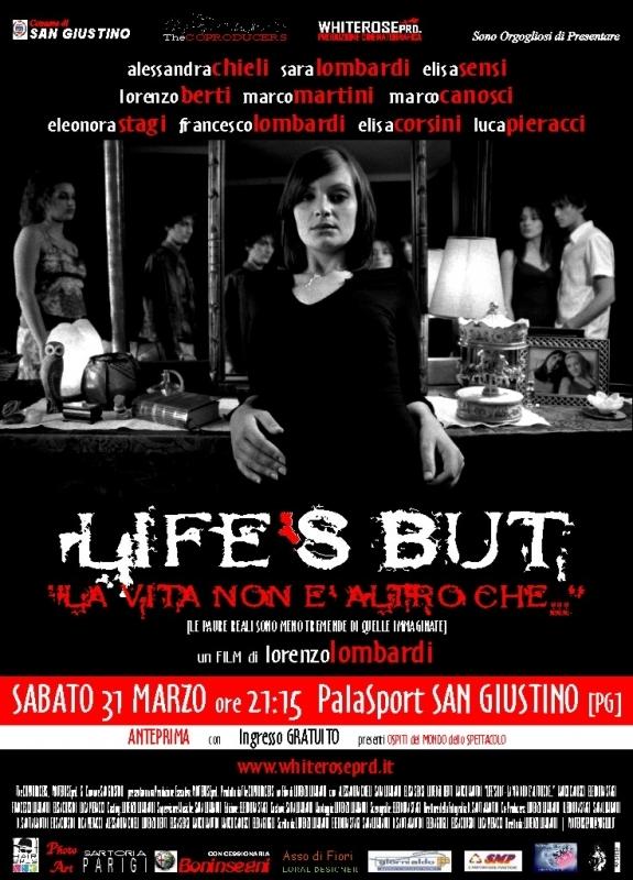 La locandina di LIFE'S BUT - La vita non è altro che...