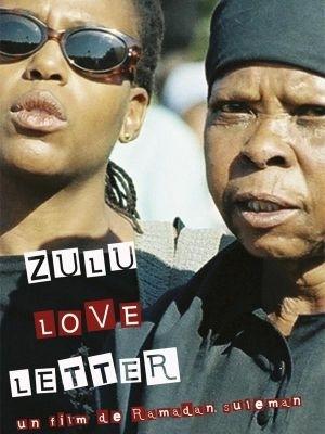 La locandina di Zulu Love Letter
