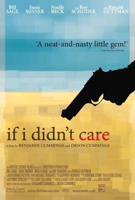La locandina di If I Didn't Care