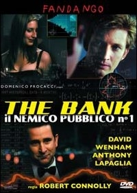 La locandina di The Bank - Il nemico pubblico n.1