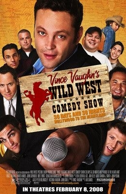 La locandina di Wild West Comedy Show: 30 Days & 30 Nights - Hollywood to the Heartland