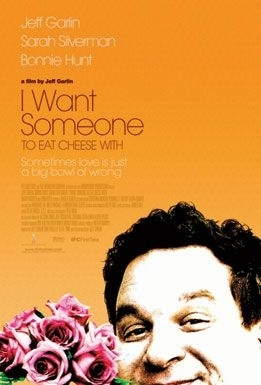 La locandina di I Want Someone to Eat Cheese With