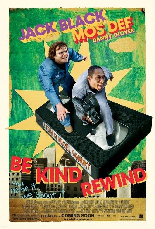 La locandina di Be Kind Rewind