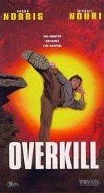 La locandina di Overkill