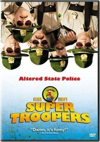 La locandina di Super Troopers