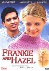 La locandina di Frankie & Hazel - Due amiche per la pelle
