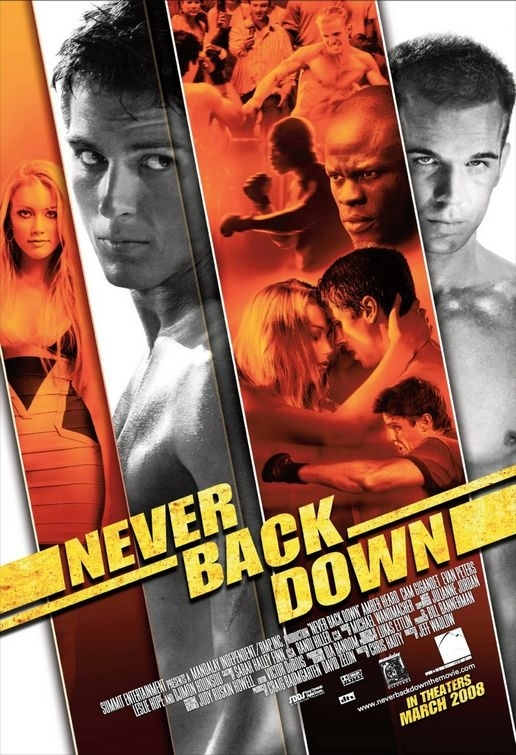 La locandina di Never Back Down