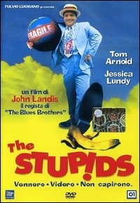 La locandina di The stupids