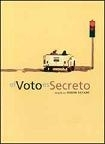 La locandina di Il voto è segreto