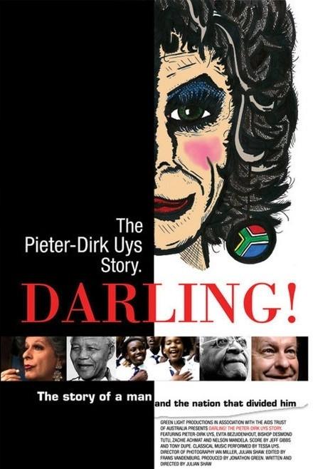 La locandina di Darling! The Pieter-Dirk Uys Story