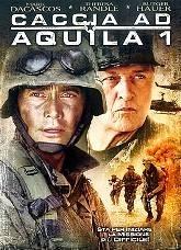 La locandina di Caccia ad Aquila 1