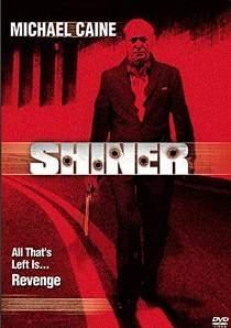 La locandina di Shiner